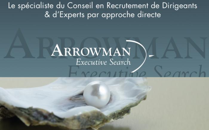 - Rejoignez ARROWMAN Executive Search: leader indépendant dans le recrutement de dirigeants et d'experts!
