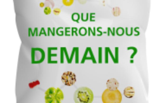 - Nutrition - innovation : que mangerons-nous demain ?